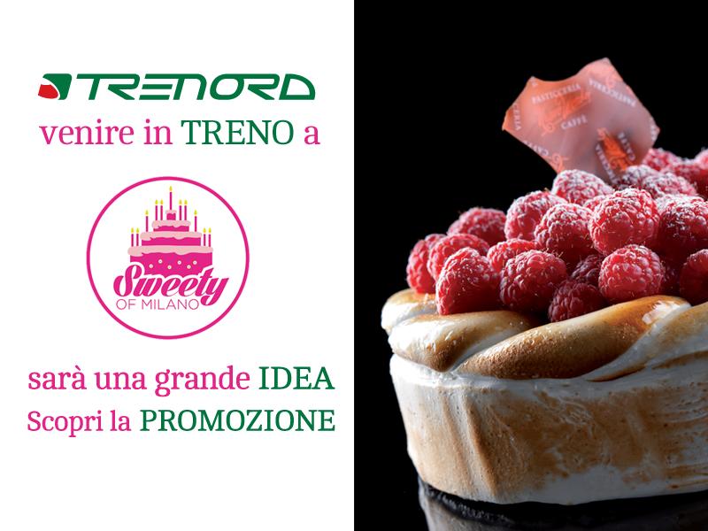 Vieni a Sweety of Milano in Treno? Anche quest'anno conviene