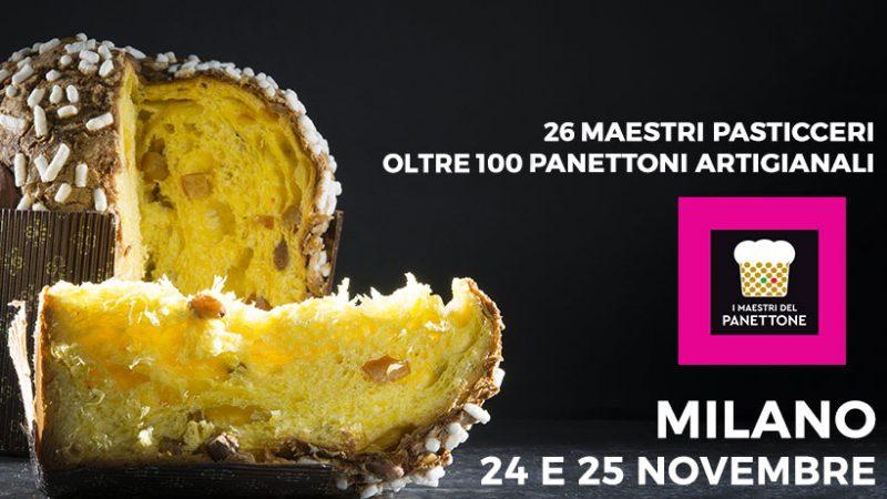 """I migliori Panettoni artigianali d'Italia tornano a Milano  per la seconda edizione de """"I Maestri del Panettone"""""""
