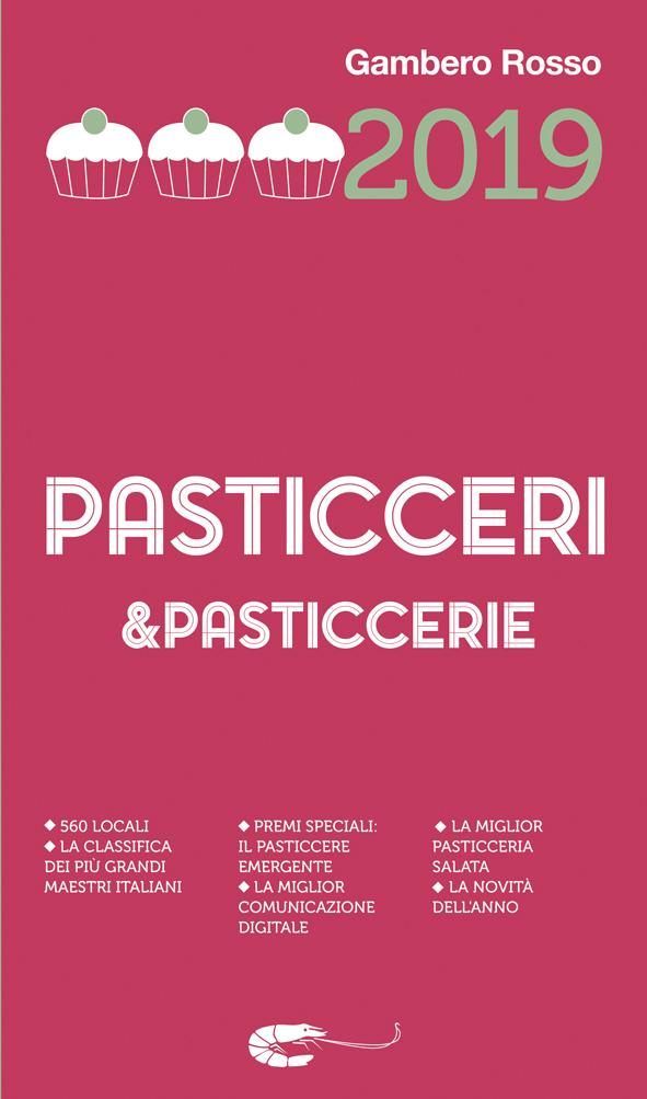 Pasticceri&Pasticcerie: presentata la Guida del Gambero Rosso