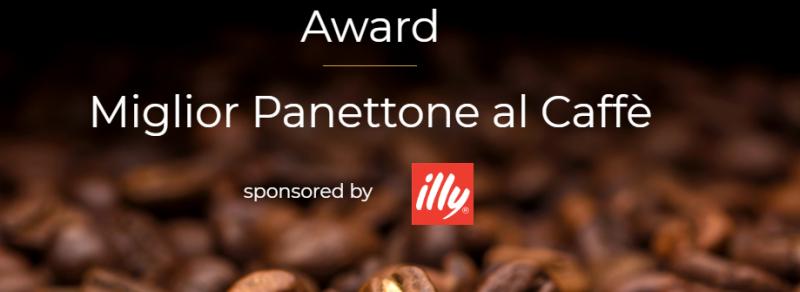 Award: Miglior Panettone al Caffè by illy