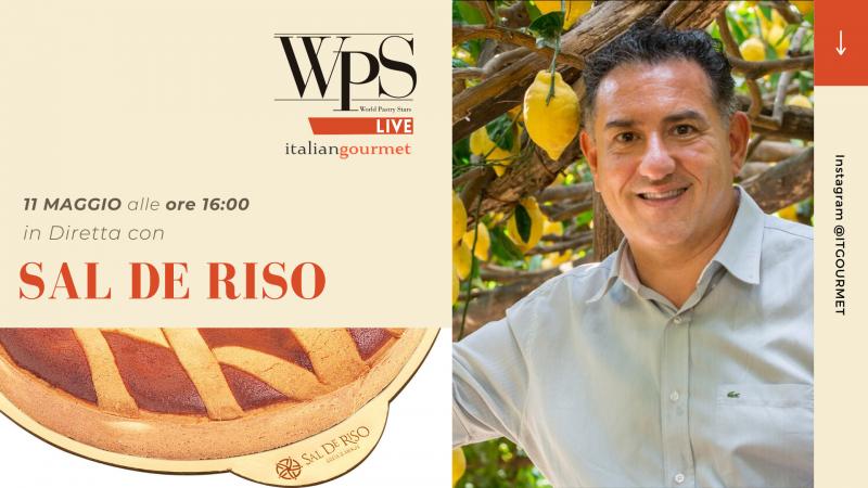 Salvatore De Riso a WPS live lunedì 11 maggio alle ore 16 su Instagram @itgourmet