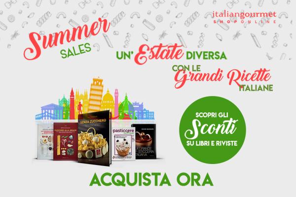 Arrivano i Summer Sales: scopri tutte le promozioni sui libri di Italian Gourmet