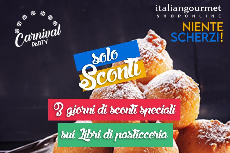 Solo sconti, niente scherzi…Il Carnevale di Italian Gourmet!