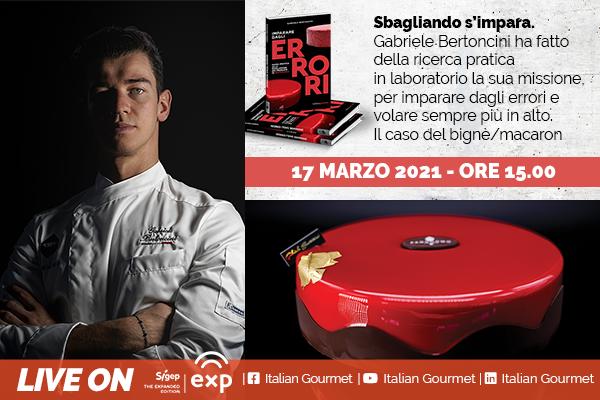 Gran finale per Italian Gourmet a Sigep Exp 2021: appuntamento il 17 marzo con Gabriele Bertoncini