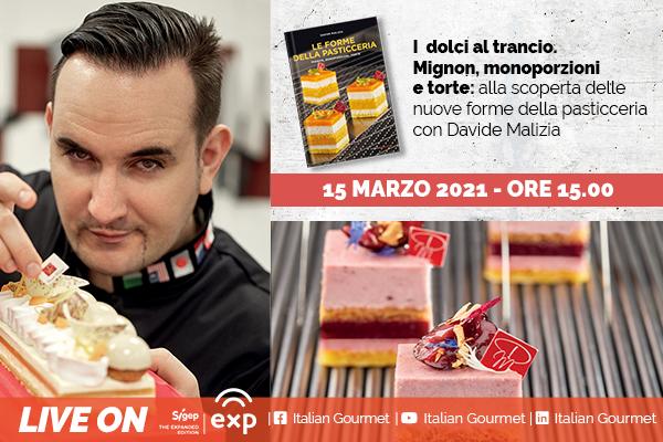 Con Italian Gourmet in scena Le forme della pasticceria di Davide Malizia al Sigep Exp 2021