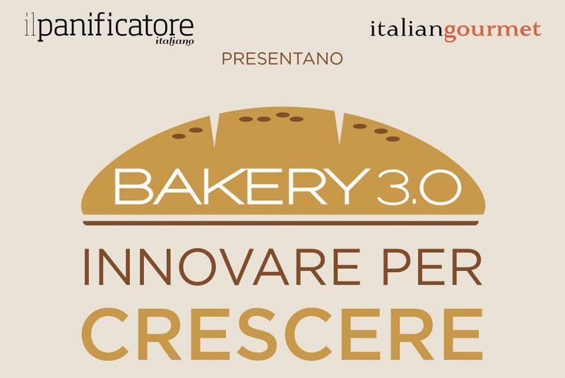 Il nuovo Bakery 3.0: torna il 19 settembre 2021, arricchito e rinnovato, il grande evento dei panificatori italiani