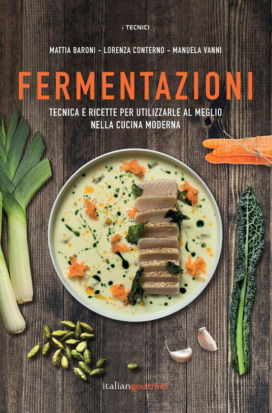 Libro Fermentazioni Italian Gourmet
